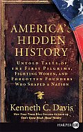 America's Hidden History: Untold Tales of the First Pilgrims, Fighting Women, and Forgotten Founders Who Shaped a Nation (Large Print)