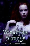 Wondrous Strange 01