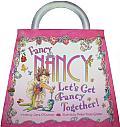 Fancy Nancy Lets Get Fancy Together