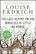 The Last Report on the Miracles at Little No Horse (P.S.) Cover