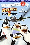 Madagascar Escape 2 Africa Air Penguin