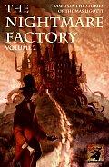The Nightmare Factory, Volume 2