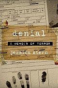 Denial A Memoir of Terror