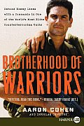 Brotherhood of Warriors: Behind Enemy Lines with a Commando in One of the World's Most Elite Counterterrorism Units (Large Print)