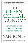 The Green Collar Economy: How One Solution Can Fix Our Two Biggest Problems Cover