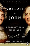 Abigail & John: Portrait of a Marriage (Large Print)