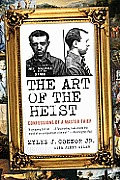 The Art of the Heist: Confessions of a Master Thief Cover