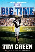 The Big Time (Football Genius Novels)