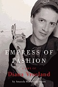 Empress of Fashion: A Life of Diana Vreeland Cover