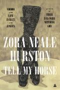 Tell My Horse Voodoo & Life in Haiti & Jamaica