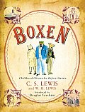 Boxen: Childhood Chronicles Before Narnia by C S Lewis