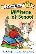 Mittens at School (My First I Can Read Mittens - Level Pre1)