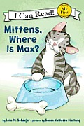 Mittens, Where Is Max? (My First I Can Read Mittens - Level Pre1)