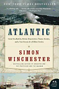 Atlantic Great Sea Battles Heroic Discoveries Titanic Storms & a Vast Ocean of a Million Stories