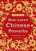 Best Loved Chinese Proverbs 2nd Edition