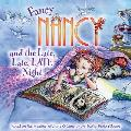 Fancy Nancy and the Late, Late, Late Night (Fancy Nancy)