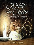 Nest for Celeste A Story about Art Inspiration & the Meaning of Home