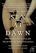 Sex at Dawn: How We Mate, Why We Stray, and What It Means for Modern Relationships (P.S.) Cover