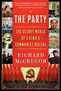 The Party: The Secret World of China's Communist Rulers Cover