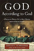 God According to God A Physicist Proves Weve Been Wrong about God All Along