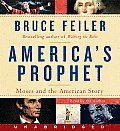 America's Prophet CD: Moses and the American Story