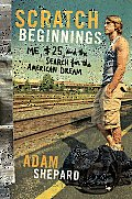 Scratch Beginnings: Me, $25, and the Search for the American Dream Cover