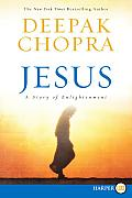 Jesus: A Story of Enlightenment (Large Print)