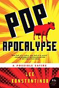 Pop Apocalypse: A Possible Satire