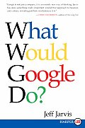 What Would Google Do? (09 Edition)