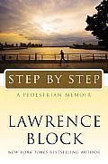 Step by step; a pedestrian memoir