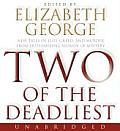 Two of the Deadliest CD: New Tales of Lust, Greed, and Murder from Outstanding Women of Mystery