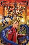 Falcon Quinn & the Black Mirror