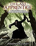 Last Apprentice #07: The Spook's Tale and Other Horrors