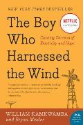 The Boy Who Harnessed the Wind: Creating Currents of Electricity and Hope (P.S.) Cover