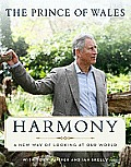 Harmony: A New Way of Looking at Our World