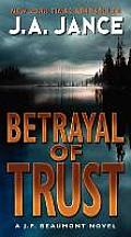 Betrayal of Trust: A J. P. Beaumont Novel Cover