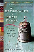 The Dressmaker of Khair Khana: Five Sisters, One Remarkable Family, and the Woman Who Risked Everything to Keep Them Safe Cover
