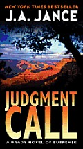 Judgment Call A Brady Novel of Suspense