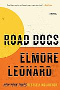 Road Dogs: A Novel Cover