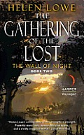The Gathering of the Lost: The Wall of Night Book Two Cover