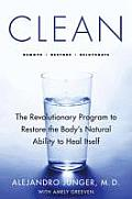 Clean: The Revolutionary Program to Restore the Body's Natural Ability to Heal Itself Cover