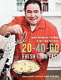 Emeril 20-40-60: Fresh Food Fast Cover