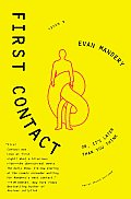 First Contact: Or, It's Later Than You Think Cover