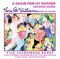A Chair for My Mother and Other Stories CD: A Vera B. Williams Audio Collection