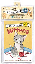 Mittens [With Paperback Book] (I Can Read!: My First Shared Reading)
