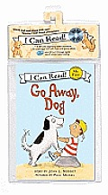 Go Away, Dog Book and CD: Go Away, Dog Book and CD (My First I Can Read) Cover