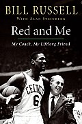 Red and Me: My Coach, My Lifelong Friend Cover