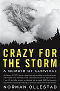 Crazy For The Storm