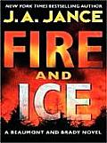Fire & Ice A Beaumont & Brady Novel Large Print