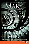 Dying for Mercy: A Novel of Suspense (Large Print)